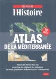 L'Histoire - Atlas de la Méditerranée.