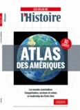 L'Histoire - Atlas des Amériques.