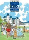 Gilbert Bouchard - L'Histoire de l'Isère en BD - Tome 03 - De Bayard à Lesdiguières.