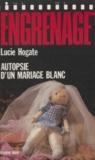L Hogate - Autopsie d'un mariage blanc.