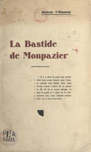 L'Honneur - La bastide de Monpazier.