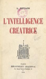 L. Hoyack - L'intelligence créatrice.