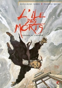 Thomas Mosdi - L'Île des morts - Tome 04 - Perinde ac cadaver.