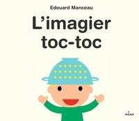 Édouard Manceau - L'imagier toc-toc.