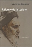 L'Imam al-Khomeyni - Réforme de la société.