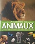 L'imprévu - A la découverte des animaux - Un voyage fascinant au coeur du règne animal.