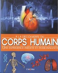 A la découverte du corps humain - Une expérience inédite et passionnante.pdf