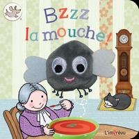 L'imprévu - Bzzz la mouche ! - Avec une adorable marionnette pour les tout-petits.