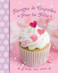 Corridashivernales.be Recettes de cupcakes pour les filles - J'invite mes amies Image