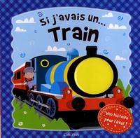 L'imprévu - Si j'avais un... train.
