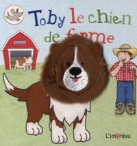 L'imprévu - Toby le chien de ferme.