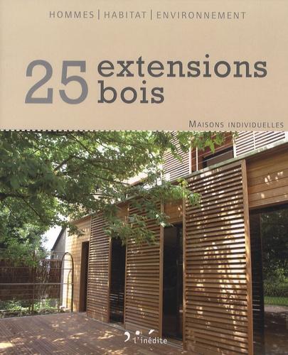 L'Inédite - 25 extensions bois - Maisons individuelles.
