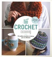 L'Inédite - Crochet cocooning - 18 modèles douillets à réaliser pour se détendre.