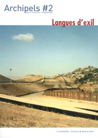 Baptiste De Reymaeker et Alicia Jeannot-Lorente - Archipels N° 2 : Langues d'exil.
