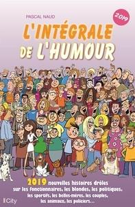 Livres à téléchargement gratuit kindle fire L'intégrale de l'humour 2019