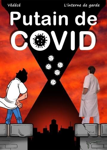 Putain de Covid