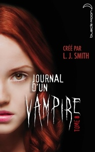 L. J. Smith - Journal d'un vampire Tome 8 : Cruelle destinée.
