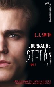 L.J. Smith et Kevin Williamson - Journal de Stefan 1.