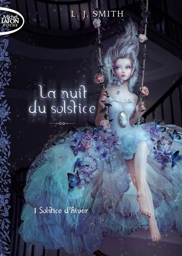 L. J. Smith - La nuit du solstice Tome 1 : Solstice d'hiver.