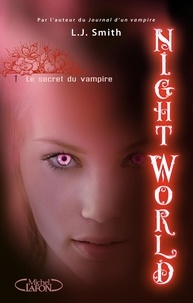 L. J. Smith - Night World Tome 1 : Le secret du vampire.