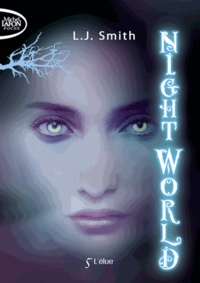L. J. Smith - Night World Tome 5 : L'élue.