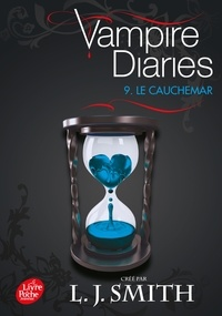 Vampire Diaries Tome 9 - L. J. Smith |