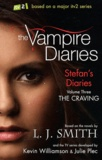 L. J. Smith - Vampire Diaries Volume 3 : The Craving.