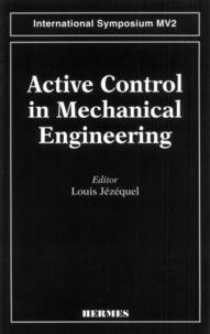 L Jezequel - Active control in mechanical engineering.