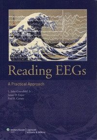 L. John Greenfield et James Geyer - Reading EEGs - A Practical Approach.