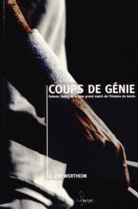 Coups de génie - Federer, Nadal et le plus grand match de lhistoire du tennis.pdf