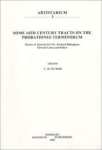 L-M de Rijk - Some 14th Century Tracts on the Probations Terminorium.