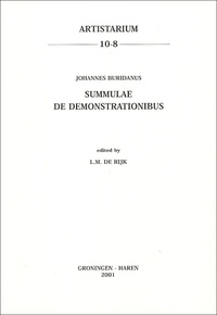 L-M de Rijk - Summulae de Demonstrationibus - Johannes Buridanus.