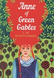 L.M. Montgomery - Anne of Green Gables.