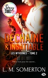L.M. Somerton et Tristan Lathière - Déchaîné et insatiable - Sexy Stories - Les Wyvernes, T2.
