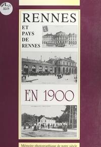 L. Magnani - Rennes et pays de Rennes en 1900.