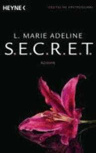 L. Marie Adeline - SECRET 1 - S.E.C.R.E.T. 1    - Roman.