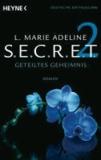 L. Marie Adeline - SECRET 2 - Geteiltes Geheimnis - Roman.
