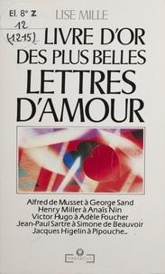 L Mille - Le livre d'or des plus belles lettres d'amour.