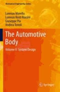 L. Morello et Lorenzo Rosti Rossini - The Automotive Body - Volume II: System Design.