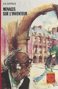 L. N. Lavolle et Jacques Pecnard - Menaces sur l'inventeur.