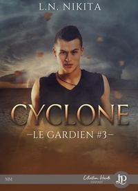 L.N. Nikita - Le gardien Tome 3 : Cyclone - Bonus : Eclipse de lune.