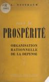 L. Nussbaum - Vers la prospérité par l'organisation rationnelle de la dépense.