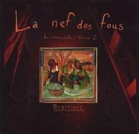 L'oboubambulle et  Groupe z - La nef des fous.