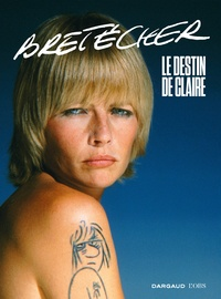 L'Obs - Bretécher - Le destin de Claire.