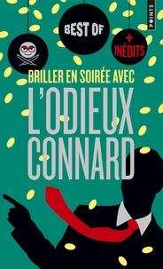 L'Odieux Connard - Briller en soirée avec l'odieux connard.