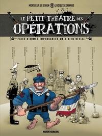 L'Odieux Connard et  Monsieur le chien - Le petit théâtre des opérations Tome 1.