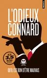 L'Odieux Connard - Qu'il est bon d'être mauvais.