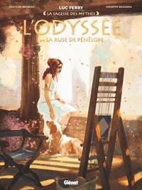 Luc Ferry - L'Odyssée - Tome 03 - La ruse de Pénélope.