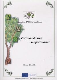 L'olivier des Sages - Parcours de vies, vies parcourues.