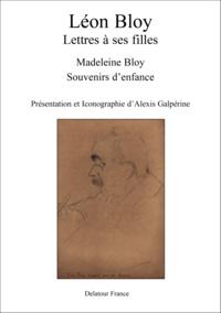 L on Bloy - Leon bloy, lettres a ses filles.